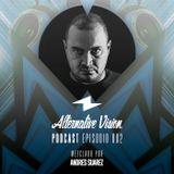 Alternative Vision Podcast - Episodio 2 con Andres Suarez