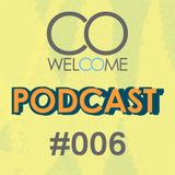 WELCOME PODCAST #006 - SUMMER 2016