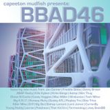 Capeeton Mudfish presents: BBAD 46