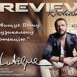 PREVIEW Radioshow By DJ Lutique on KISS FM Ukraine p.169