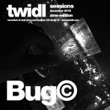 Bug© // TWIDL // sessions // xms edition // 24th december 2015