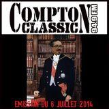 Compton Classic - Emission du 6 Juillet 2014