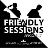 2F Friendly Sessions, Ep. 17 (Includes Lost Kings Guest Mix)