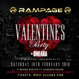 RAMPAGE VALENTINES @OMEARA'S 10th Feb 2018 (PG) - Mixed by Dj d'nyce
