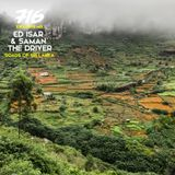 716 Exclusive Mix - Ed Isar & Saman The Driver : Roads of Sri Lanka
