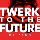 Twerk to the Future