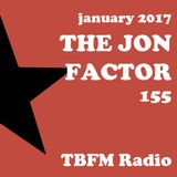 The Jon Factor 155 - January 2017