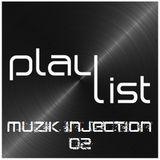Playlist Muzik Injection - 02 - Sélection : Jérôme Brisson