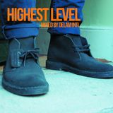 HIGHEST LEVEL - DANCEHALL MIX APRIL 2017 - MIXED BY DELAM INTL