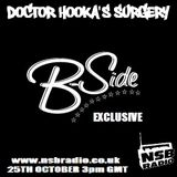 Doctor Hooka's Surgery www.nsbradio.co.uk 25.10.12 B-Side EXCLUSIVE!