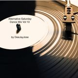 Alternative Saturday Dance Mix Vol 10 by DeeJayJose
