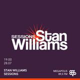 Stan Williams Sessions Live@Megapolis 89.5 FM 28.07.2017