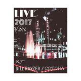 LIVE 2017 MIXX  DJ Gill Rayzer & Cotoha