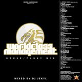 WORLDCLASS MANAGEMENT HOUSE & FUNKY MIX CD