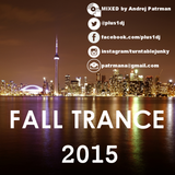 Andrej Patrman - Trance Mix - Fall 2015 (@plus1dj)