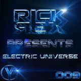RickRex presents Electric Universe 009