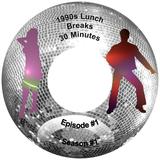 1990s Lunch Breaks 0001.mp3