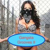 Gangsta Grooves 2 - Feel Chic in the Mix
