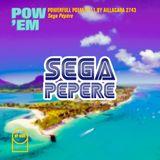 "POW'EM N°11 - Powerfull Poem by Aillacara 2743 ""Sega Pépère"""