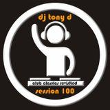 Session 100 - Club Classics Revisited