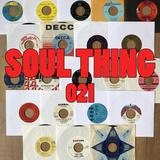 SOUL THING RADIO : 021