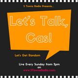 Let's Talk, Cas! (Ep.4)