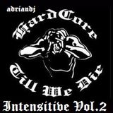 Intensitive Hardcore vol.2 by adriandj (Traktor Mix)