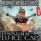 DJ ICE CAP Behind the Beats VOL.2