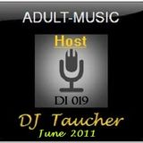 DJ Taucher -ADULT MUSIC ON DI 019 (June 2011)