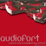 Audiofort - Mixed and compiled by EFFECT (2006)