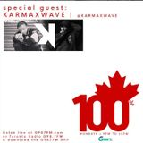 100% Canadian w/ Special Guest KarmaXWave - Monday June 6 2017