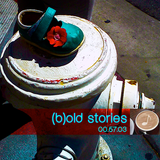 (b)old stories