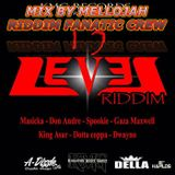 13 Level Riddim Mix By MELLOJAH RIDDIM FANATIC CREW