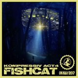 FISHCAT - [MiX] - @ Kompressiv Act4 - 06052017