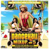 DJ MANNI DANCEHALL MIX UP VOL.5