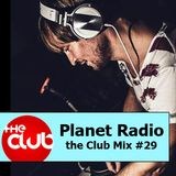 DJ Da Silva - Planet Radio the Club #29 (03-2013)