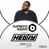 Supreme Radio: Episode 59 - DJ Heavy