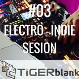 #03 Electro-Indie Sesion