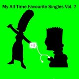 My All Time Favourite Singles Vol. 7