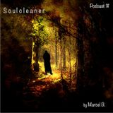 Soulcleaner Podcast 1#