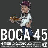 45 Live Radio Show pt. 96 with guest DJ BOCA 45