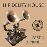 Hifidelity House Music - Part 2