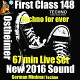 First Class 148 .....New 2016 Sound ....Ostheimer 67 Live Live Set .....All Tracks new !