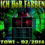 ICH HÖR FARBEN - Towi - 2014-02-14