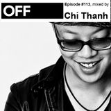 OFF Recordings Podcast Episode #113, mixed by Chi Thanh