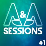 A&A Sessions [Episode 1]