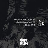 NAATH b2b OLSCHI @ Nordheim Vol. 05 // 21.04.2017