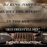 DJ JIMITO 2K15 FREESTYLE MEGA MIX