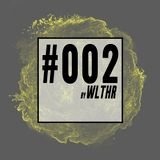 #002 by WLTHR