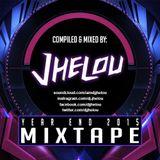 Year End Mixtape 2015[DJ Jhelou]